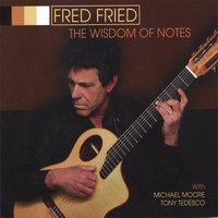 The Wisdom of Notes — Fred Fried
