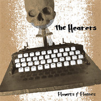 Flowers and Flames EP — The Hearers