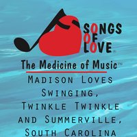Madison Loves Swinging, Twinkle Twinkle and Summerville, South Carolina — T. Jones