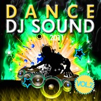 Dance DJ Sound 2011, Vol. 2 — сборник