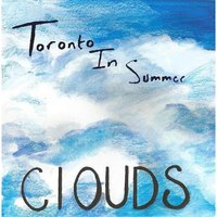 Clouds — Toronto in Summer