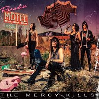 Paradise Motel — The Mercy Kills