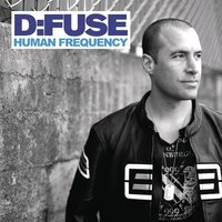 Human Frequency — D:Fuse