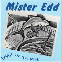 Jump In the Pool! — Mister Edd