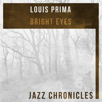 Bright Eyes — Louis Prima