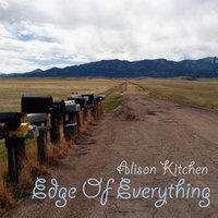 Edge of Everything — Alison Kitchen
