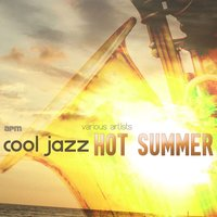 Cool Jazz - Hot Summer - 50 Classic Tracks — Cannonball Adderley