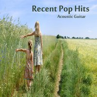 Recent Pop Hits: Acoustic Guitar — The O'Neill Brothers Group
