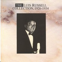 The Luis Russell Collecton - 1926-1934 — Luis Russell