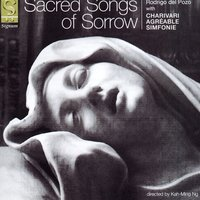 Sacred Songs of Sorrow — Charivari Agréable Simfonie