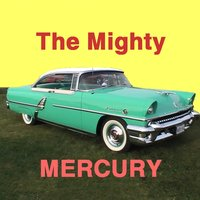 The Mighty Mercury — Randy and the Retreads