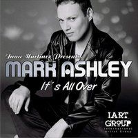 It´s All Over — Mark Ashley