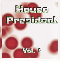 House President Vol. 1 — Maffi, Barboni, Poma, Guariso, Maffi, Barboni, Guariso, Poma