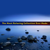 The Most Relaxing Collection Ever Made — сборник