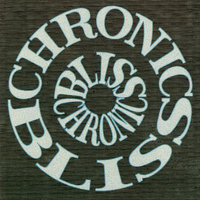 Chronic Bliss — Chronic Bliss