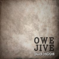 Baller Confusion — Owe Jive