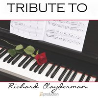 Tribute to Richard Clayderman: Collection — Pianista sull'Oceano