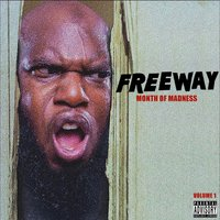 Month of Madness, Vol. 1 — Freeway