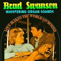 Whispering Organ Sounds — Brad Swanson