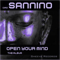 Open Your Mind: The Album — Ciro Sannino