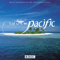 BBC South Pacific TV Series — David Mitcham