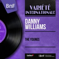 The Youngs — Danny Williams, Geoff Love And His Orchestra, The Rita William Singers