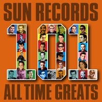 Sun Records - 101 All Time Greats — сборник