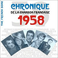 The French Song / Chronique De La Chanson Française - 1958, Vol. 35 — сборник