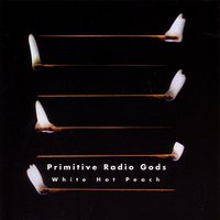 White Hot Peach — Primitive Radio Gods