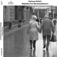 Melodies for My Sweetheart, Vol. 2 — сборник