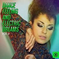Dance Feeling and Electric Dreams, Vol. 3 — сборник