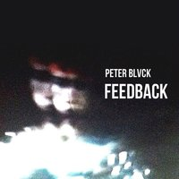 Feedback — Peter Blvck