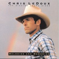 Melodies And Memories — Chris Ledoux