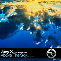 Above the Sky (feat. Carol Hills) — Javy X feat. Carol Hills