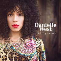 Who You Are — Danielle West