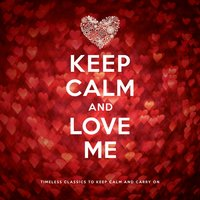 Keep Calm and Love Me — сборник