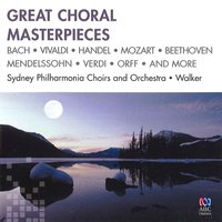 Great Choral Masterpieces — Sydney Philharmonia Choirs