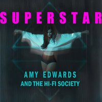Superstar — Amy Edwards and the Hi-Fi Society