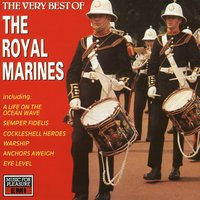 The Very Best Of The Royal Marines — The Band Of H.M. Royal Marines, The Band of HM Royal Marines
