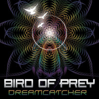 Dreamcatcher EP — Bird of Prey