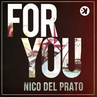 For You — Nico Del Prato