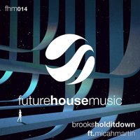 Hold It Down — Brooks