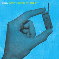 The Sky Is Alive In This Cold City - EP — Keno