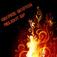 Relight Ep — George Boston