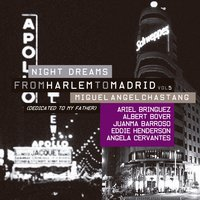 From Harlem to Madrid Vol. 5 Night Dreams — Miguel Ángel Chastang