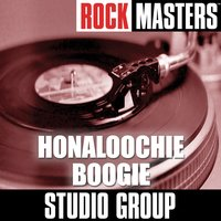 Rock Masters: Honaloochie Boogie — Studio Group