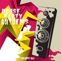 House Party Anthems, Volume One — Sunscreen