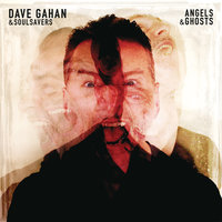 Angels & Ghosts — Dave Gahan & Soulsavers