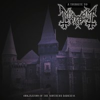 Tribute To Mayhem: Originators Of Northern Darkness — сборник