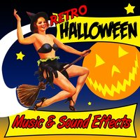 Retro Halloween Music & Sound Effects — сборник